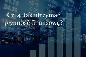 Jak utrzymać płynność finansową w firmie? | Eveneum doradztwo biznesowe, audyty firm