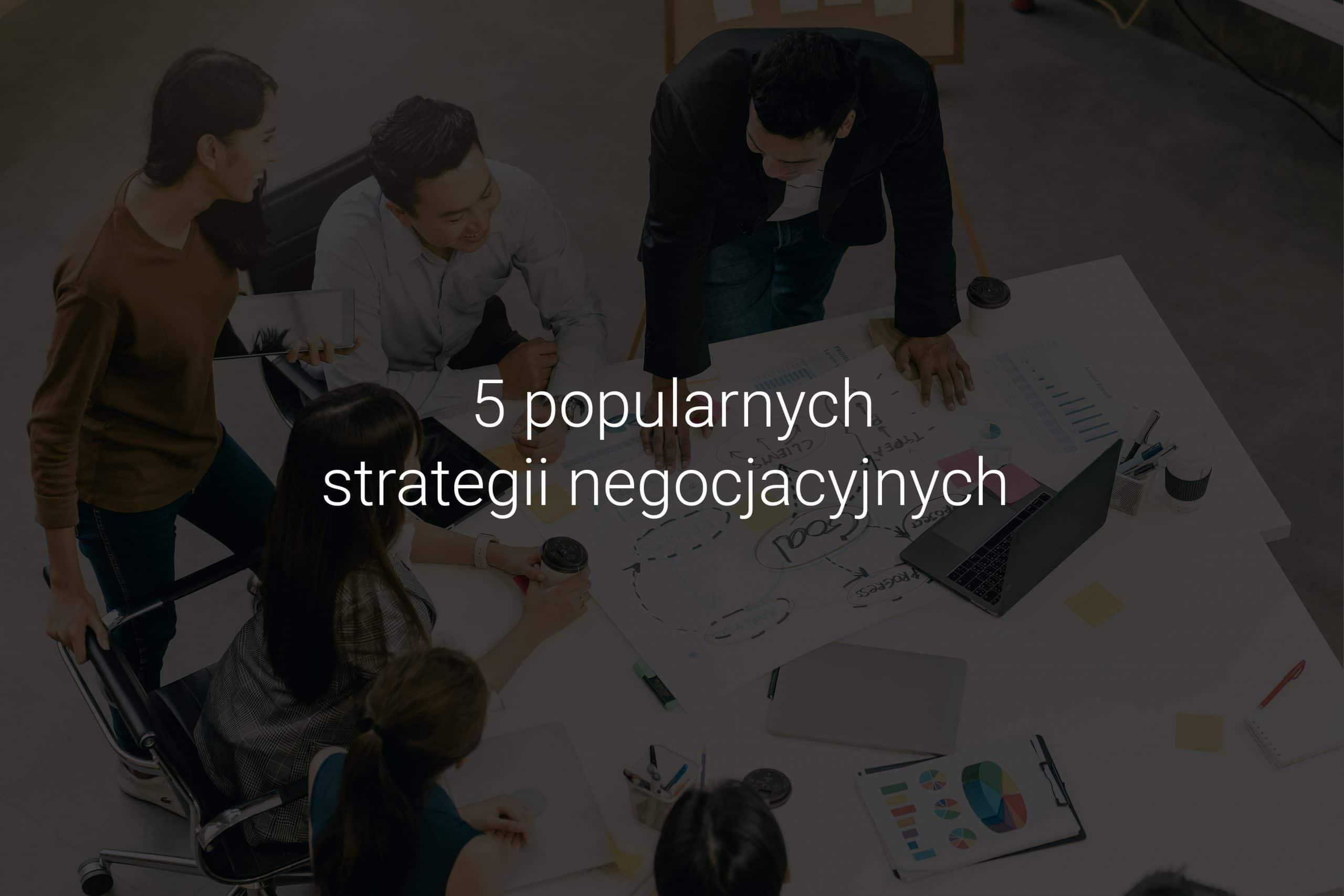 5 popularnych strategii negocjacyjnych - Eveneum